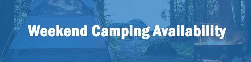 Upcoming weekend camping availability